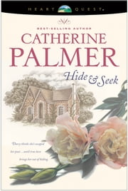 Hide & Seek ebook by Catherine Palmer