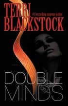 Double Minds ebook by Terri Blackstock