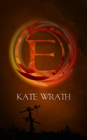 E ebook by Kate Wrath
