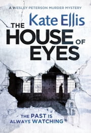 The House of Eyes ebook by Kate Ellis