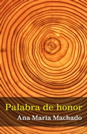 Palabra de honor ebook by Ana María Machado