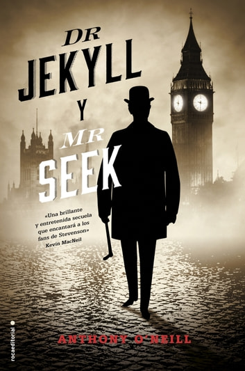 Dr. Jekyll y Mr. Seek ebook by Anthony O'Neill