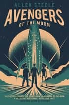 Avengers of the Moon ebook by A Captain Future Novel