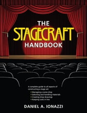 The Stagecraft Handbook ebook by Kobo.Web.Store.Products.Fields.ContributorFieldViewModel