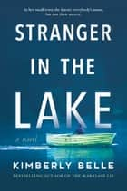Stranger in the Lake - A Novel ebook by