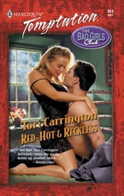 Red-Hot & Reckless (Mills & Boon Temptation)