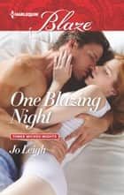 One Blazing Night ebook by Jo Leigh