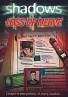 Loss of Nerve ebook by Paul Blum