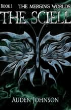 The Sciell - Book 1 ebook by Auden Johnson