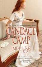 Impulse - A Regency Romance ebook by Candace Camp