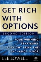 Get Rich with Options ebook by Lee Lowell