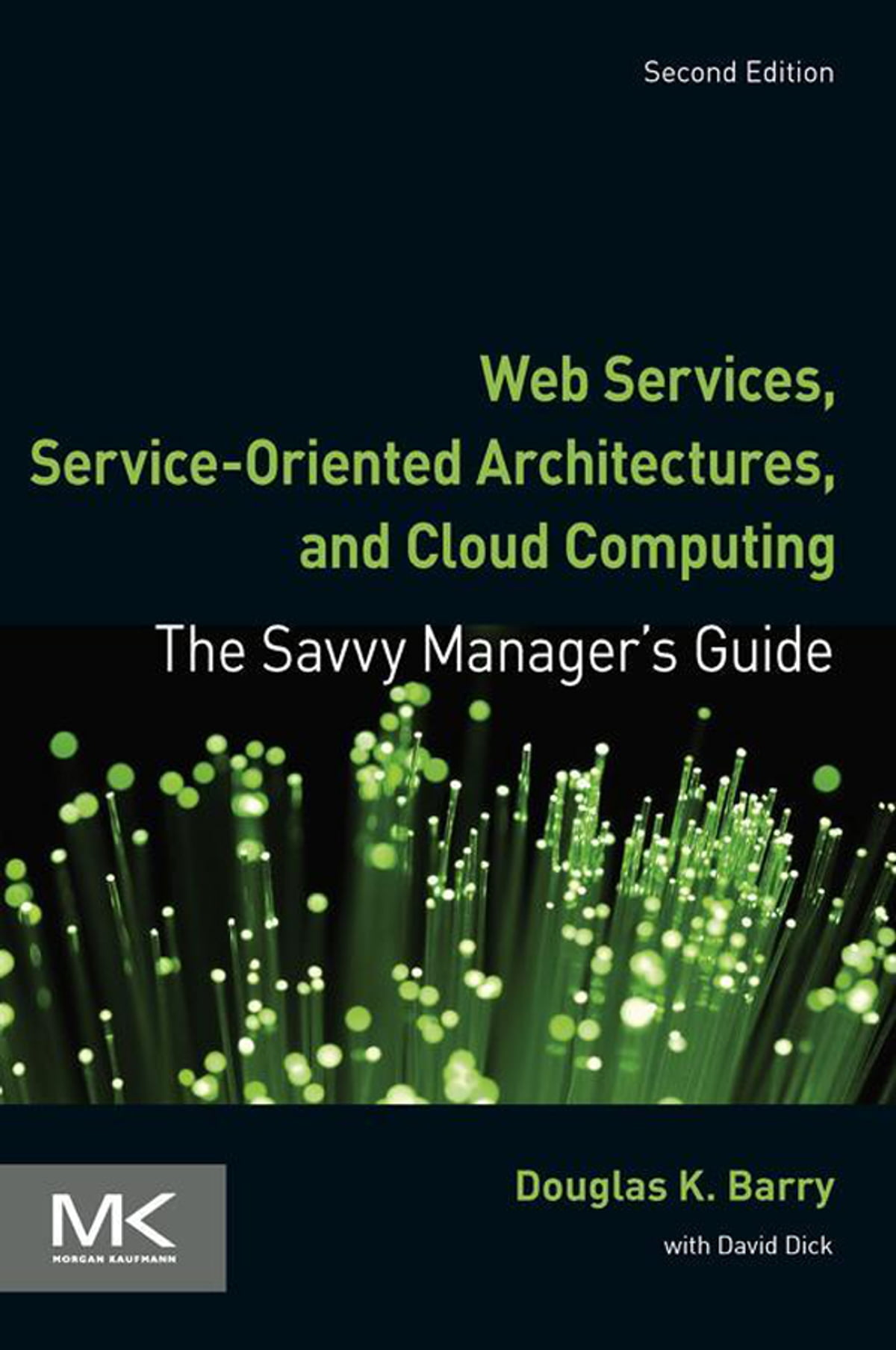 Web Services, Service-Oriented Architectures, and Cloud Computing eBook by  Douglas K. Barry - 9780124072008 | Rakuten Kobo