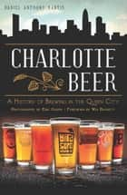 Charlotte Beer ebook by Daniel Anthony Hartis,Win Bassett
