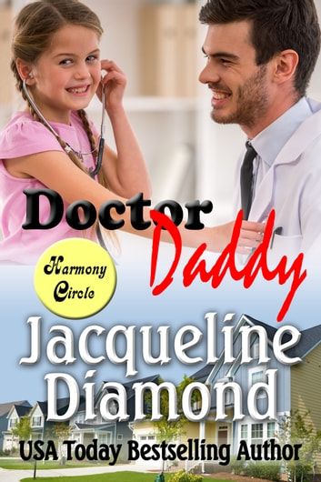 Doctor Daddy: A Medical Romance ebook by Jacqueline Diamond