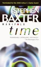Manifold: Time eBook by Stephen Baxter