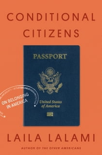 Conditional Citizens - On Belonging in America e-kirjat by Laila Lalami
