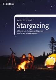 Stargazing (Collins Need to Know?) ebook by Peter Grego