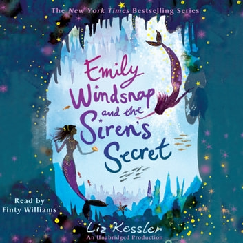 Emily Windsnap and the Siren's Secret audiobook by Liz Kessler