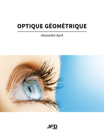 Optique géométrique ebook by Alexandre April