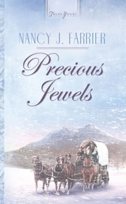 Precious Jewels ebook by Nancy J. Farrier