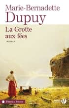 La grotte aux fées ebook by