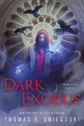 Dark Exodus ebook by Thomas E. Sniegoski