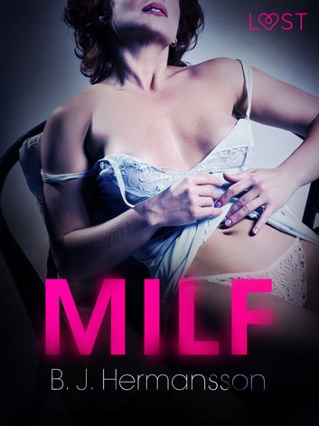 MILF - Conto Erótico ebook by B. J. Hermansson