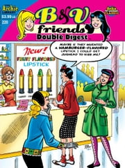 B&V Friends Double Digest #220 ebook by George Gladir, Dan Parent, Dan DeCarlo