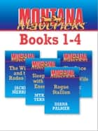 Montana Mavericks Books 1-4 - An Anthology eBook by Diana Palmer, Jackie Merritt, Myrna Temte,...