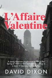 L'Affaire Valentine ebook by David Dixon