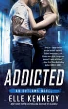 Addicted ebook by Elle Kennedy