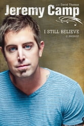 I Still Believe ebook by Jeremy Camp