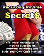 Recurring Income Secrets ebook by Thrivelearning Institute Library