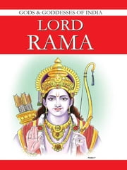 Lord Rama - Gods & Goddesses in India ebook by Renu Saran