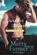 Rancher's Remorse ebook by Merry Farmer, Culpepper Cowboys