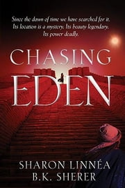 Chasing Eden ebook by Sharon Linnéa; B.K. Sherer