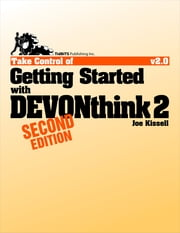 Take Control of Getting Started with DEVONthink 2 ebook by Joe Kissell
