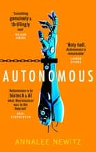 Autonomous ebook by Annalee Newitz