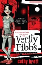 Verity Fibbs ebook by Cathy Brett