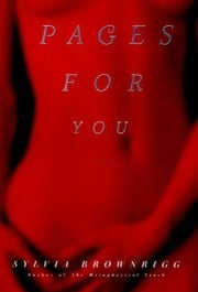 Pages for You - A Novel ebook by Sylvia Brownrigg