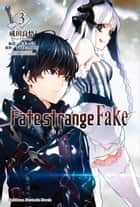 Fate/strange Fake (3) ebook by 成田良悟