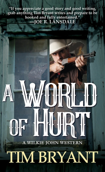 A World of Hurt ebook by Tim Bryant