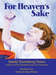 For Heaven's Sake ebook by Sandy Eisenberg Sasso,Kathryn Kunz Finney
