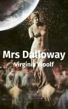 Mrs Dalloway (Français) ebook by Virginia Woolf