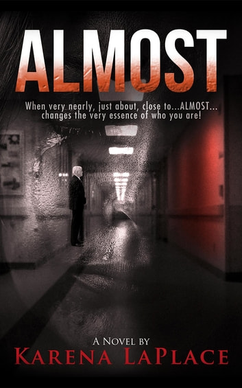 ALMOST ebook by Karena LaPlace