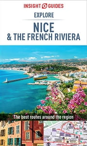 Insight Guides Explore Nice & French Riviera ebook by Insight Guides