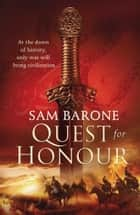 Quest for Honour ebook by Sam Barone