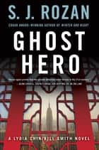 Ghost Hero ebook by S. J. Rozan