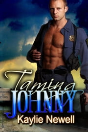 Taming Johnny ebook by Kaylie Newell