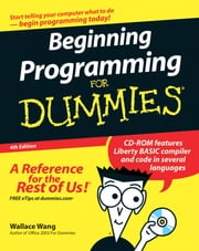 Beginning Programming For Dummies ebook by Wallace Wang